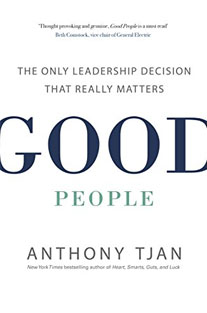 Good People: The Only Leadersh...