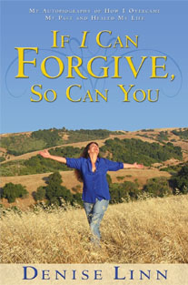 If I Can Forgive, So Can You: ...
