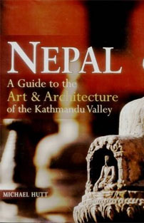 Nepal: Guide to the Art and Ar...