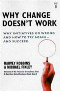 Why Change Doesn't Work:...