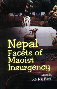 Nepal: Facets of Insurgency