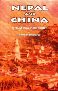 Nepal and China: A Historical ...