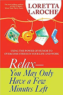 Relax: You May Only Have A Few...