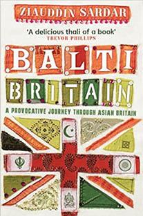 Balti Britain: A Provocative J...