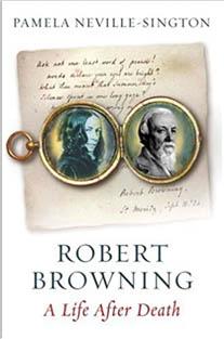 Robert Browning: A Life After ...