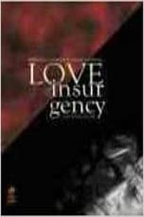 Love in the time of Insurgency