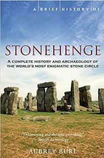 A Brief History of Stonehenge ...