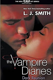 The Dark Reunion (Vampire Diar...